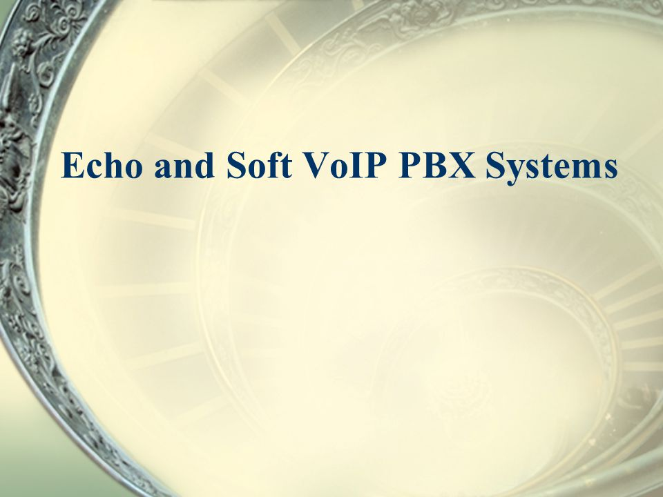Echo and Soft VoIP PBX Systems