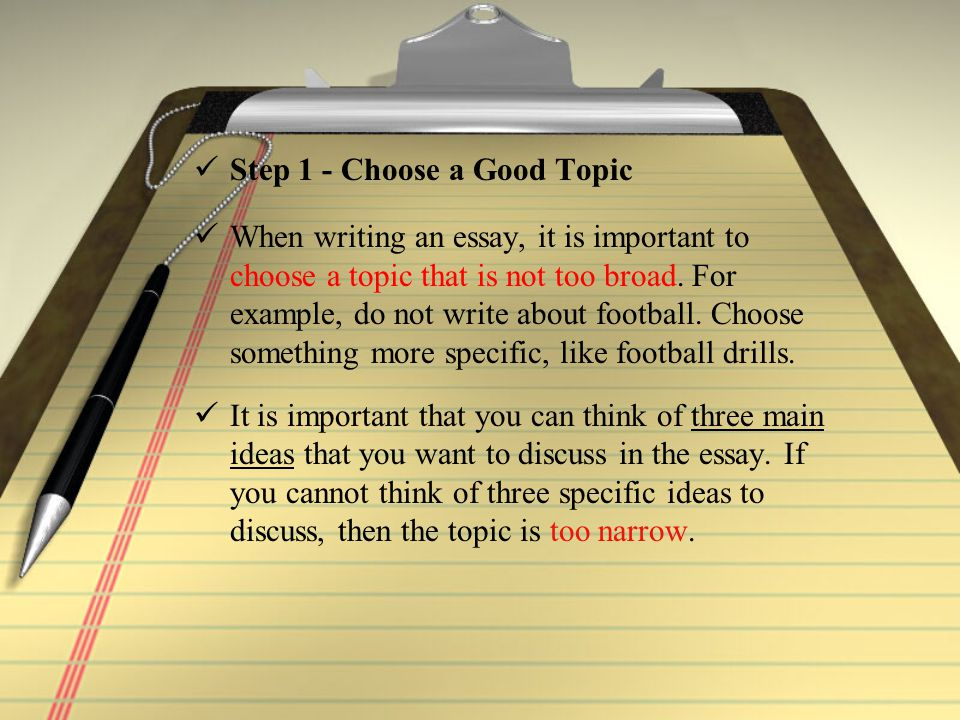san jose unified school district science content standard  step 1 choose a good topic when writing an essay it is important to