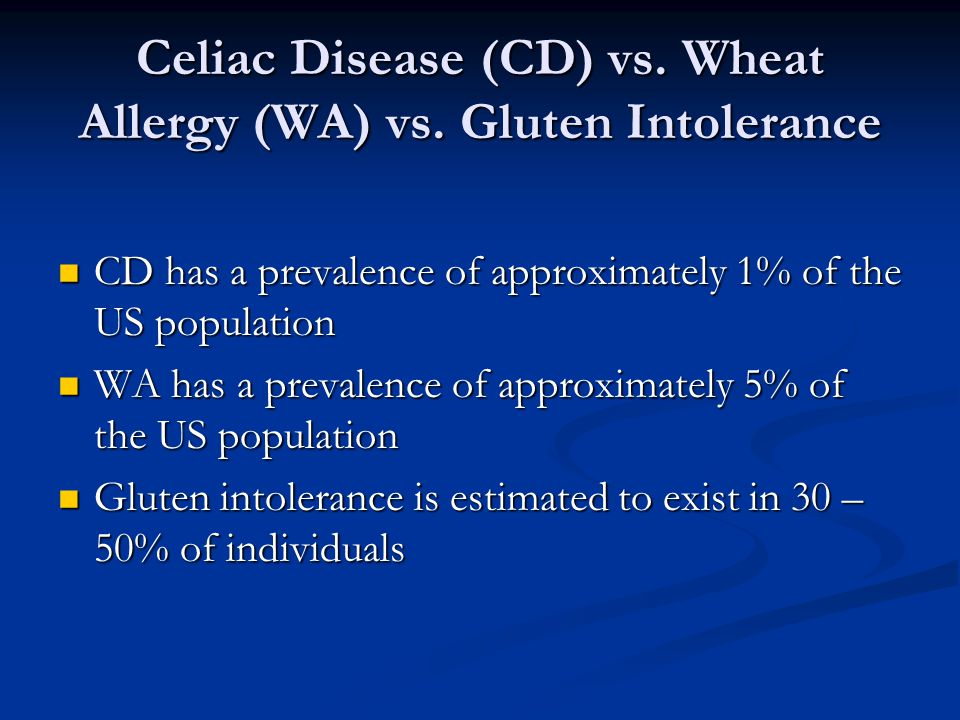 Celiac Disease (CD) vs.Wheat Allergy (WA) vs.