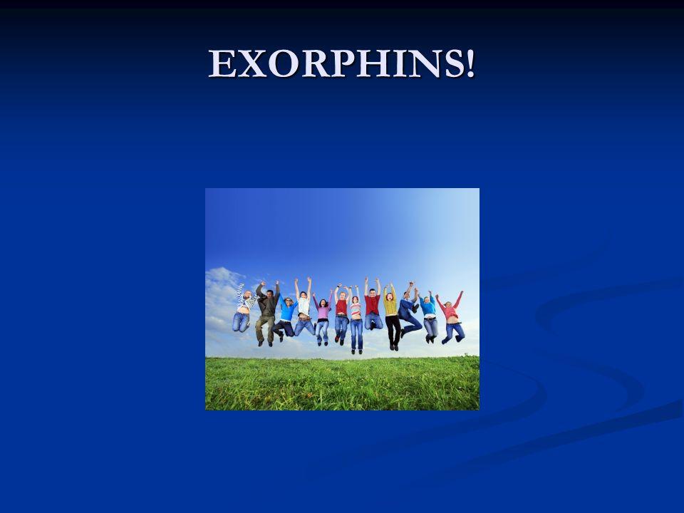 EXORPHINS!