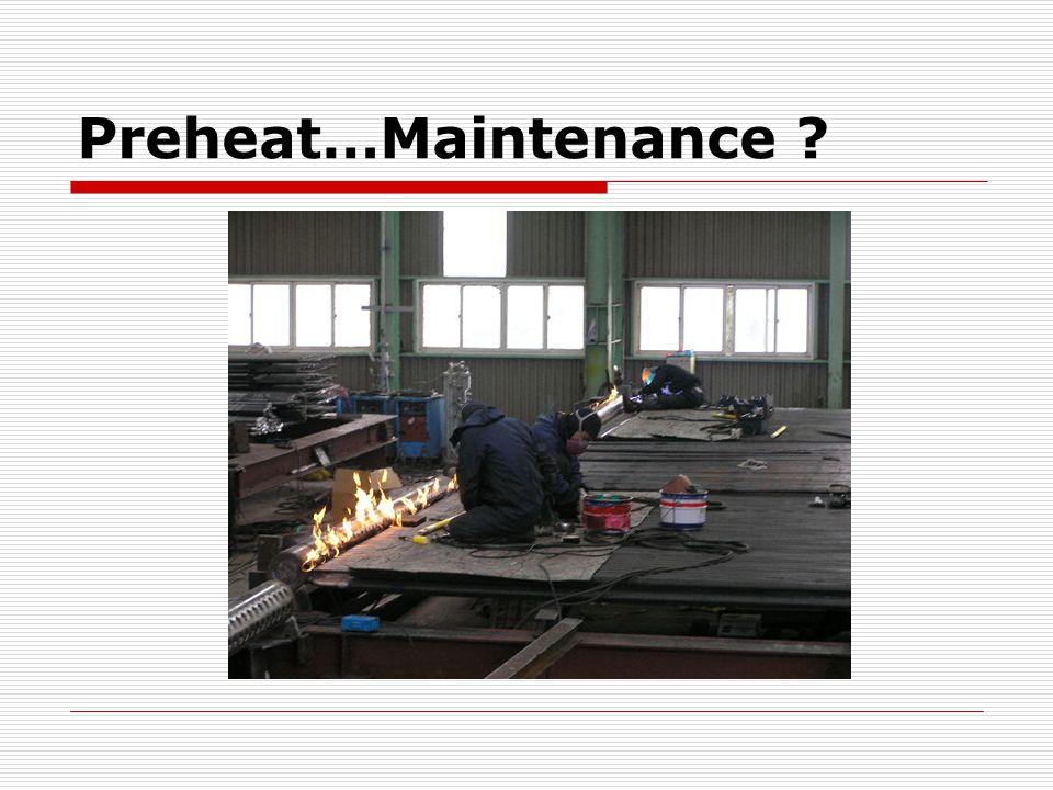 Preheat…Maintenance ?