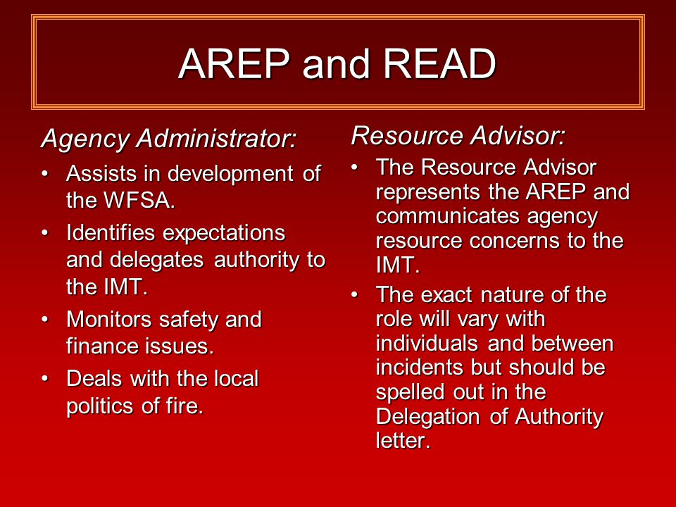 AREP and READ Agency Administrator: Assists in development of the WFSA.Assists in development of the WFSA.