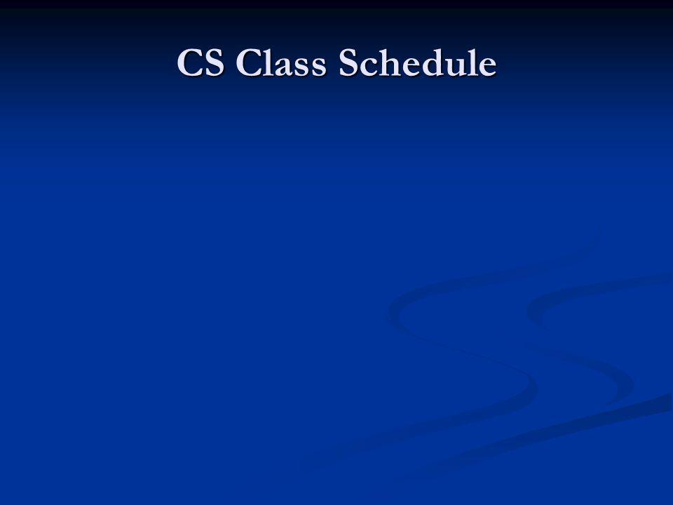 CS Class Schedule