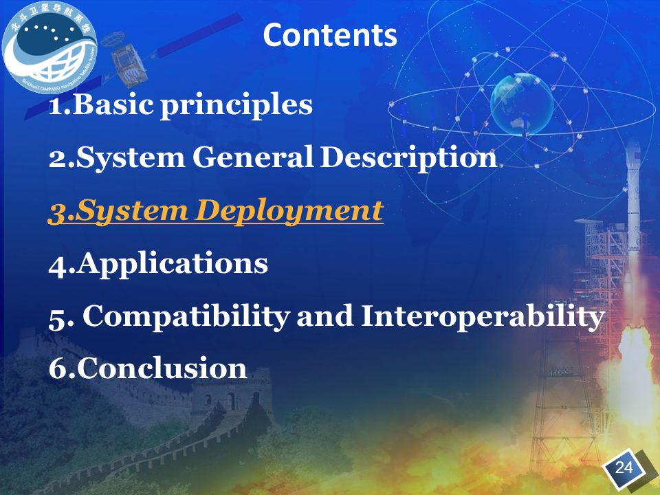 Contents 1.Basic principles 2.System General Description 3.System Deployment 4.Applications 5. Compatibility and Interoperability 6.Conclusion 24