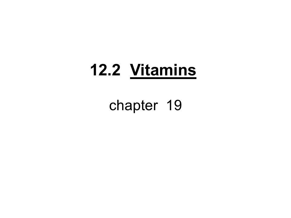 12.2 Vitamins chapter 19