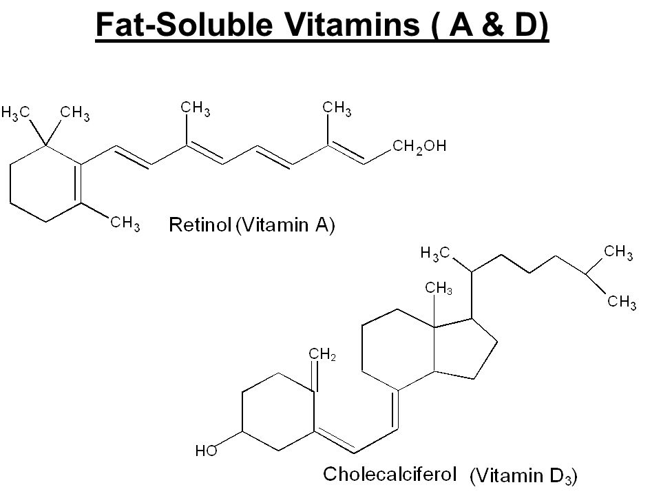 Fat-Soluble Vitamins ( A & D)
