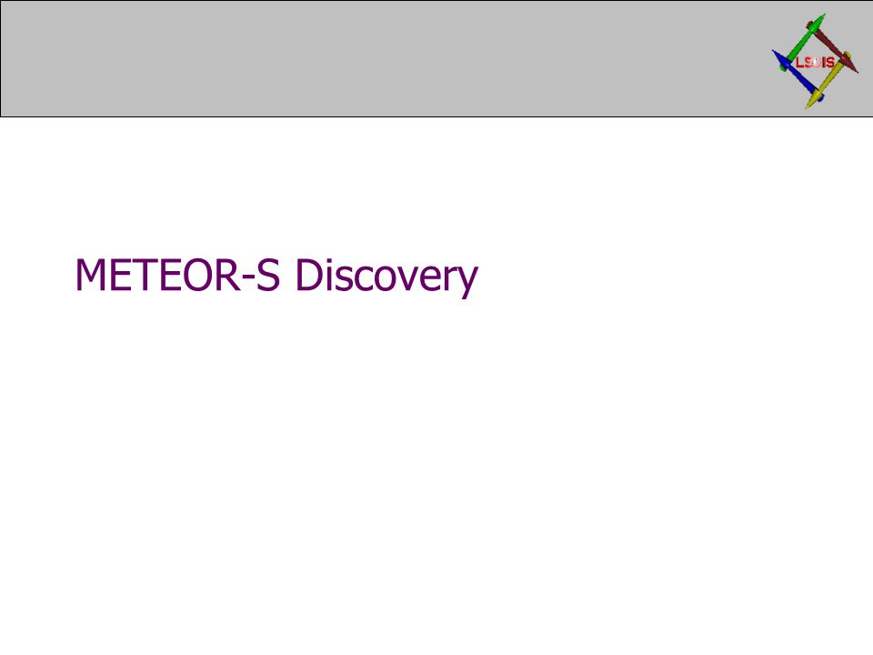 METEOR-S Discovery