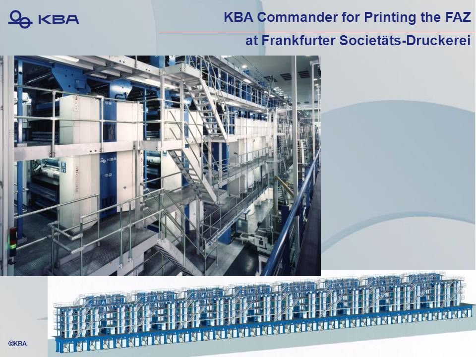  KBA KBA Commander for Printing the FAZ at Frankfurter Societäts-Druckerei