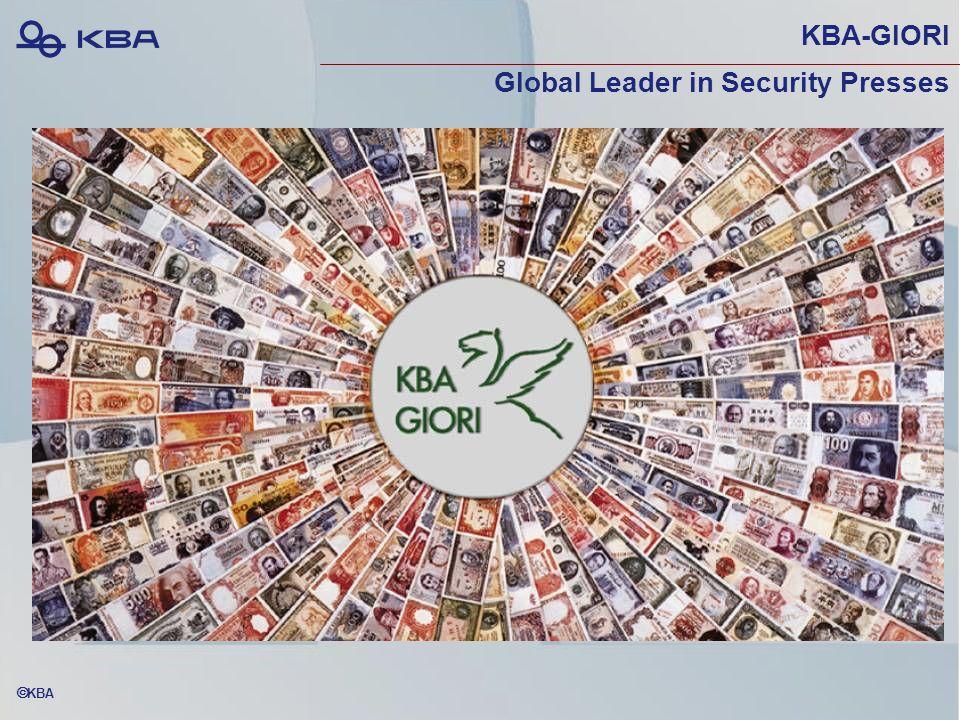  KBA KBA-GIORI Global Leader in Security Presses