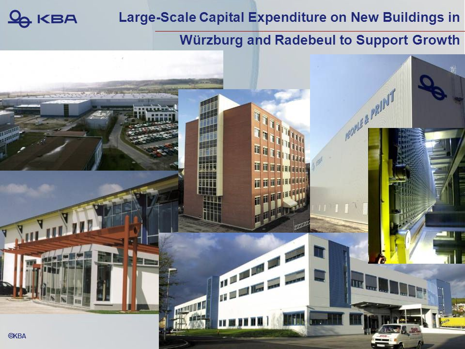  KBA Large-Scale Capital Expenditure on New Buildings in Würzburg and Radebeul to Support Growth