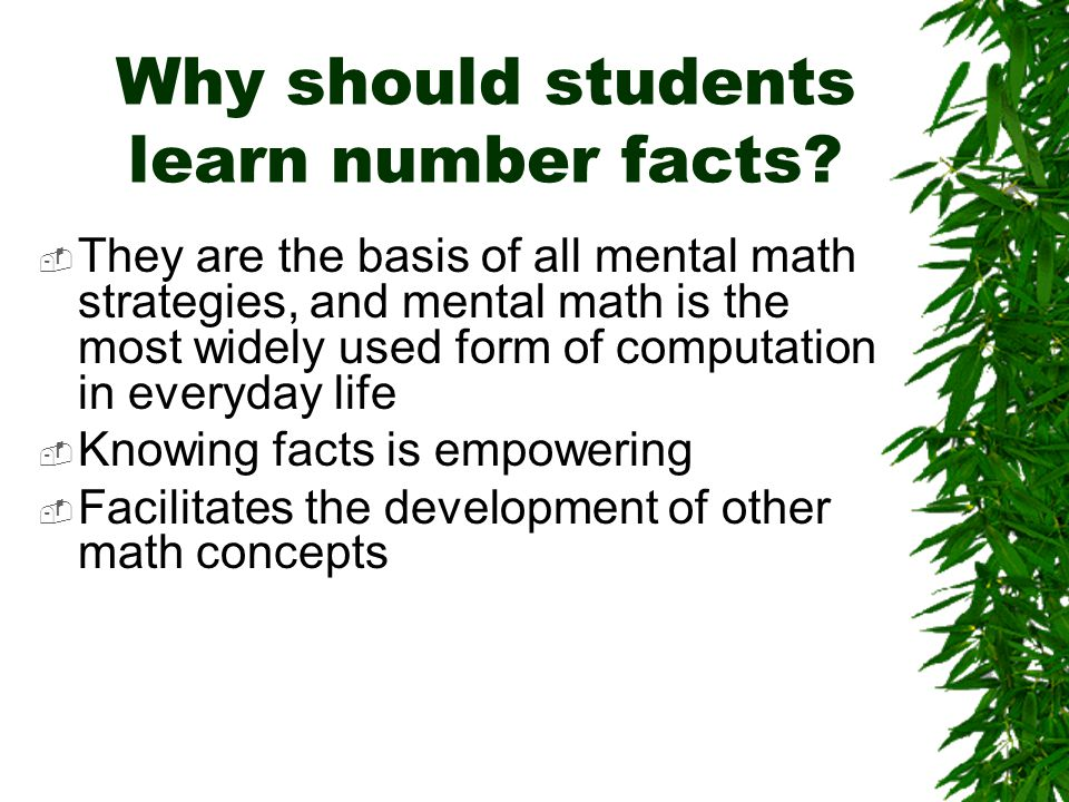 Why should students learn number facts.