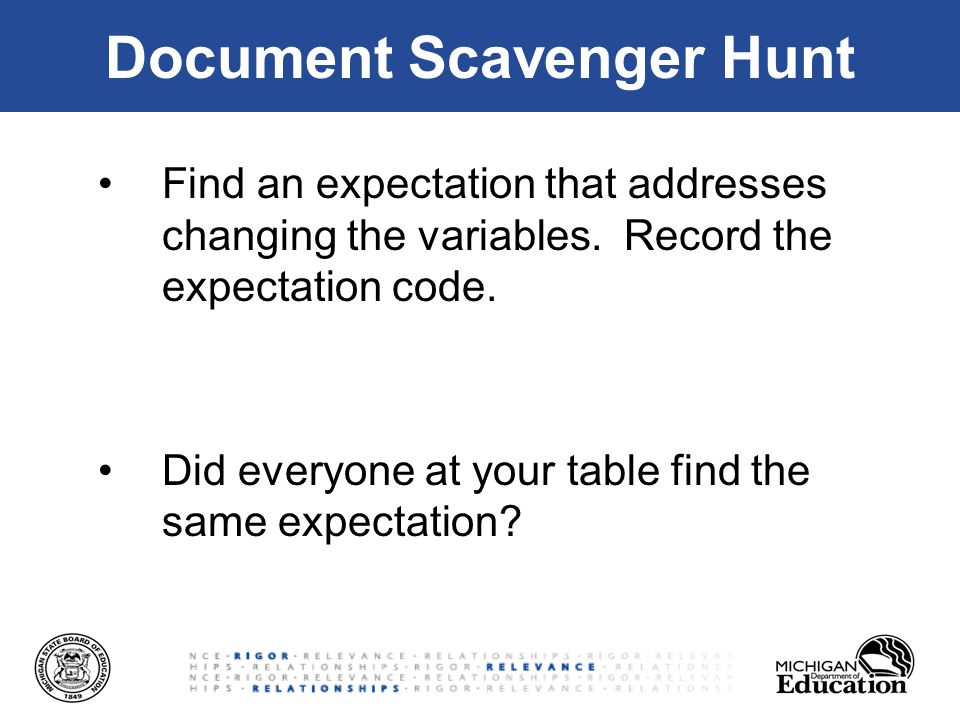 Document Scavenger Hunt Find an expectation that addresses changing the variables.