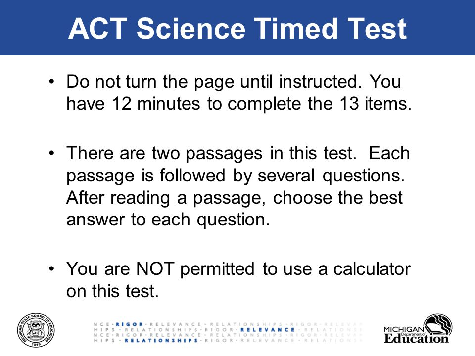 ACT Science Timed Test Do not turn the page until instructed.