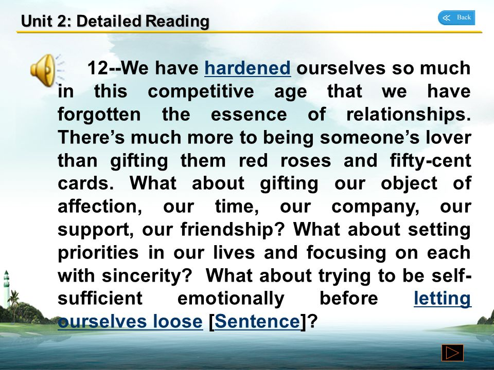 Unit 2: Detailed Reading 11--The mindset of this generation is all too evident in the way it handles its personal life. There are more relationships b