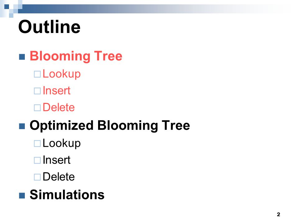 13 Blooming Tree - delete Algorithm:  Trace to the last layer, decrease count.