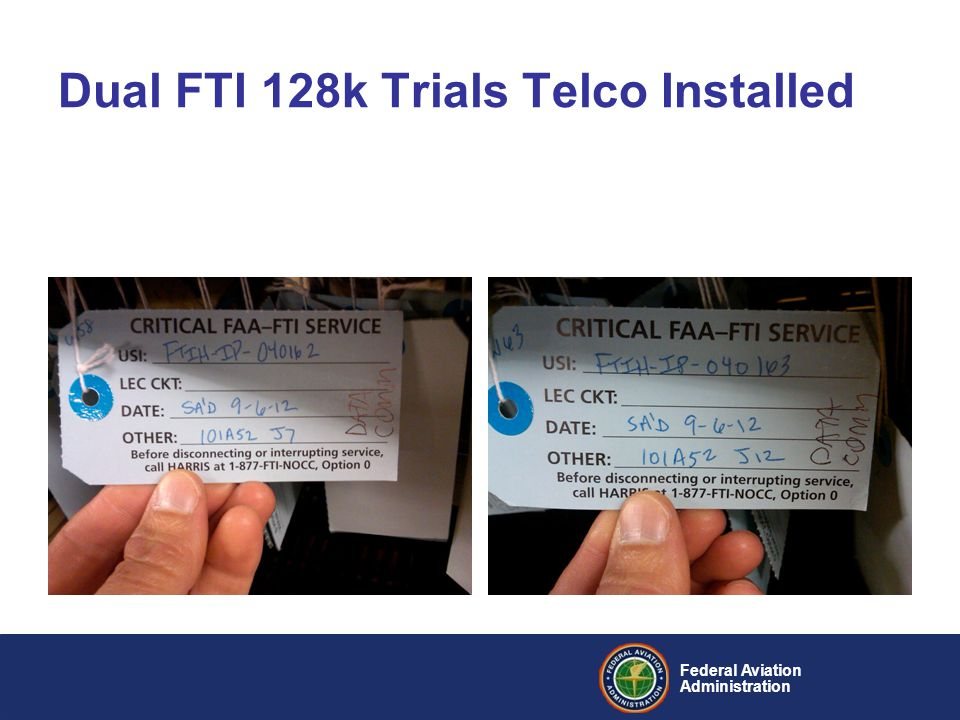 Federal Aviation Administration Dual FTI 128k Trials Telco Installed