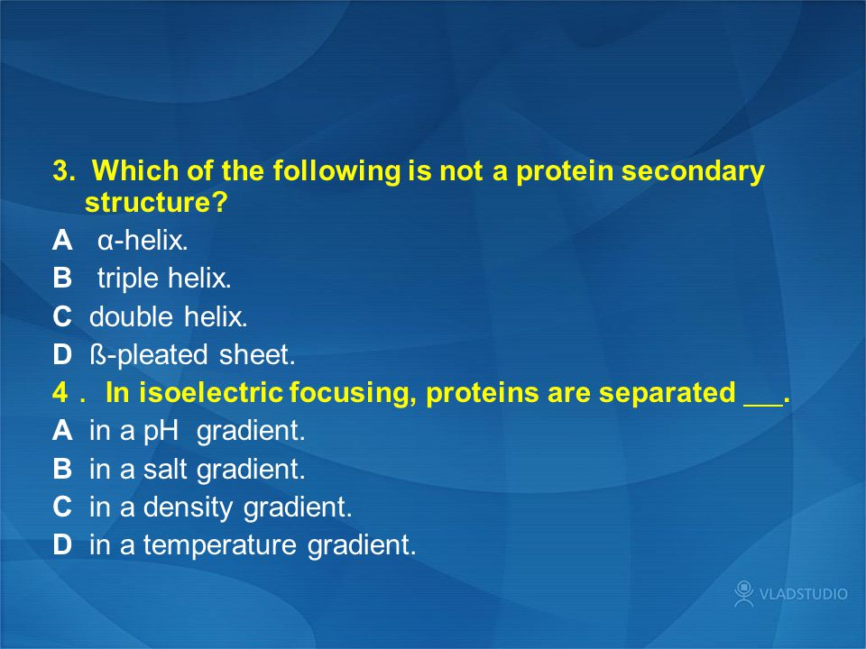 3. Which of the following is not a protein secondary structure.