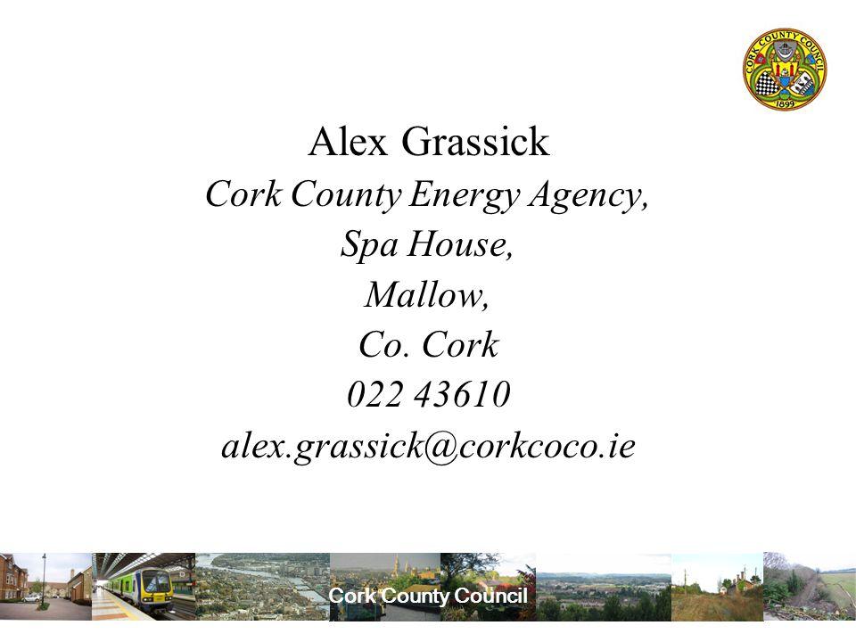 Cork County Council Alex Grassick Cork County Energy Agency, Spa House, Mallow, Co.