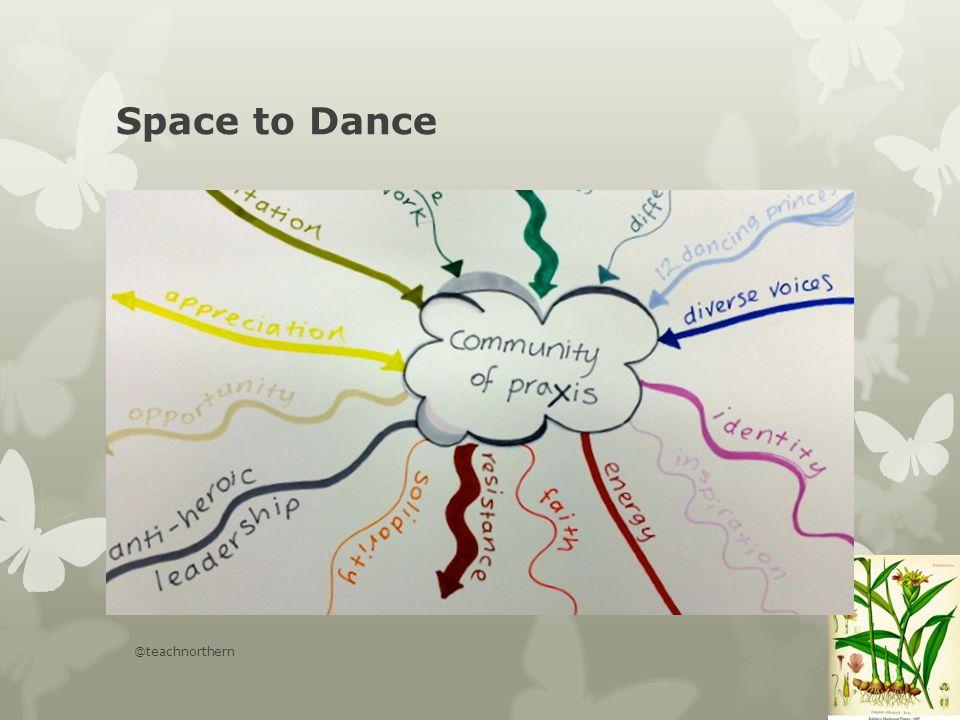 Space to Dance @teachnorthern