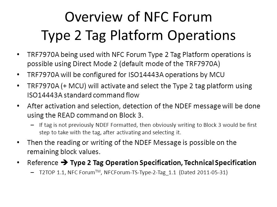 Selecting an unformatted Type 2 tag (cont.) (Mifare Ultralight or Infineon my-d™ move / my-d™ NFC) The card must be selected.