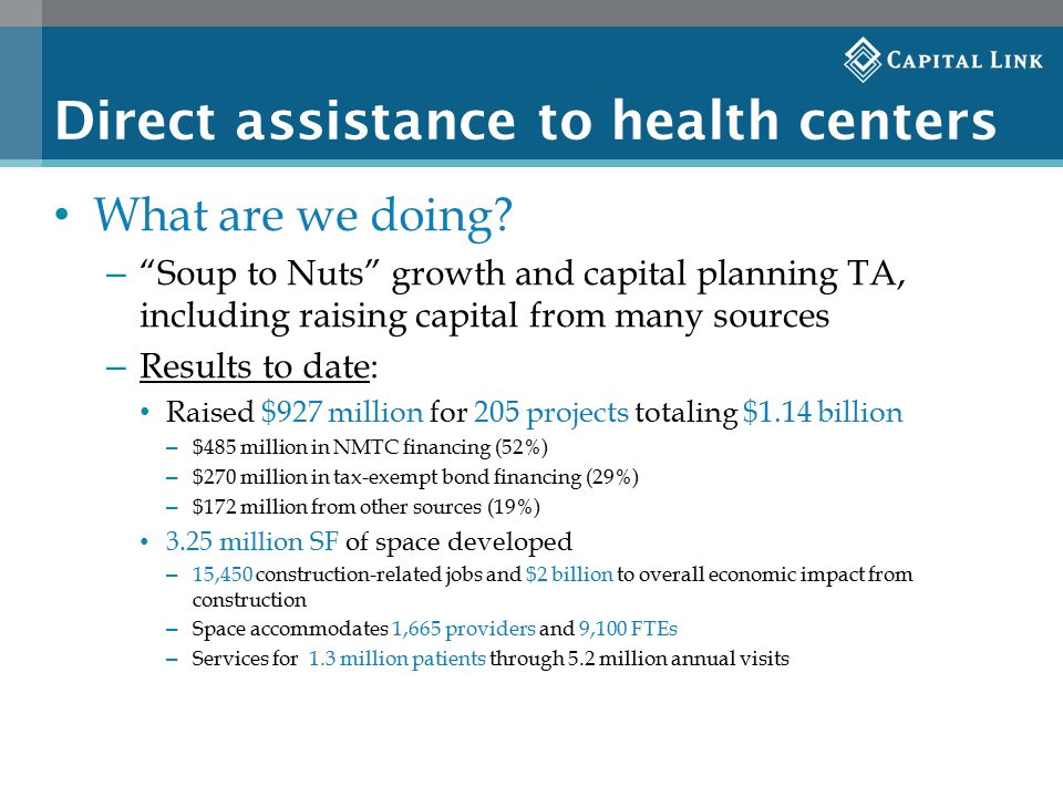 Direct assistance to health centers What are we doing.