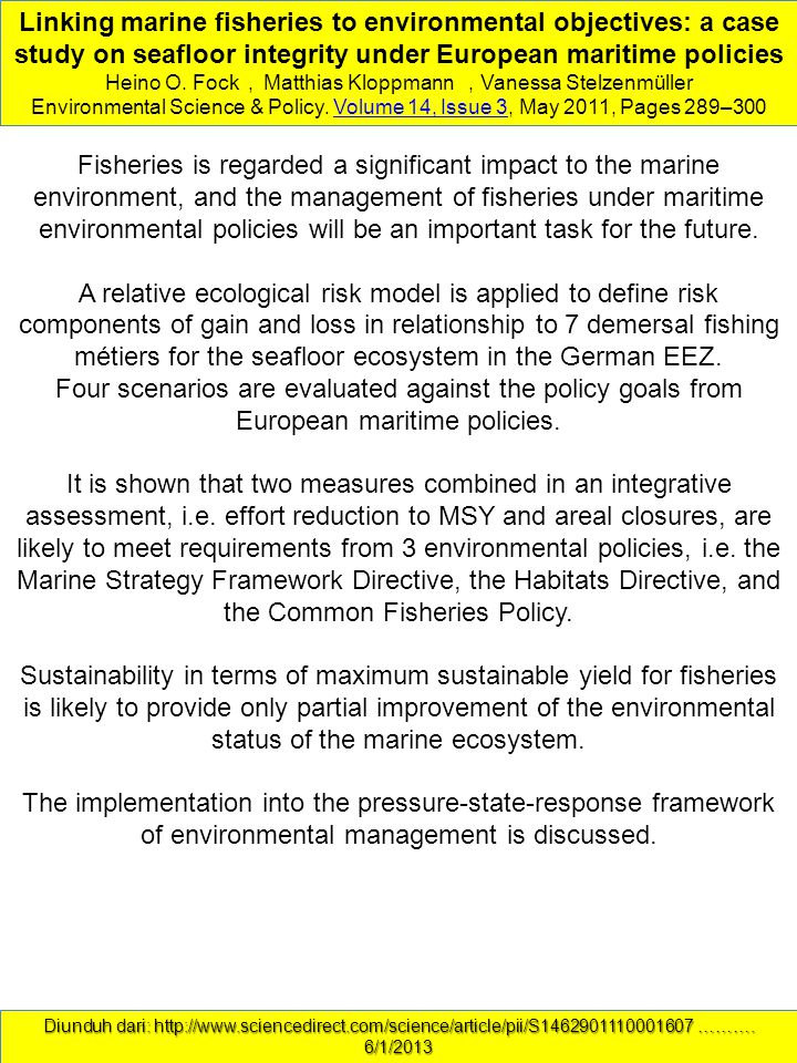 Linking marine fisheries to environmental objectives: a case study on seafloor integrity under European maritime policies Heino O.