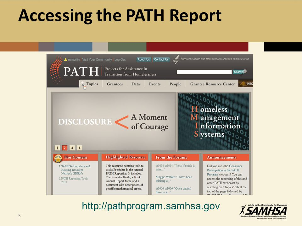5 http://pathprogram.samhsa.gov Accessing the PATH Report