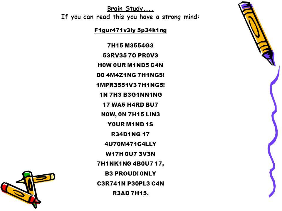 Brain Study....