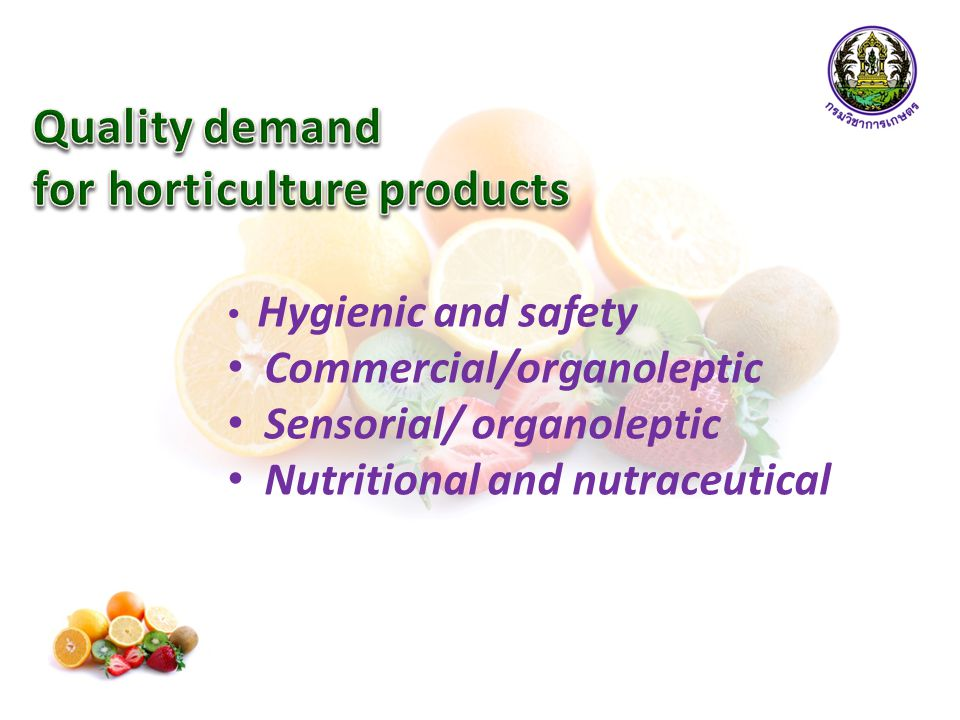  Freshness and naturality are concepts due to their appearance (color, texture)  Fruits and vegetables are considered as the parts of plants with a particularly high content of sugars and organic acids, pectin  beneficial effects are related to the bioactive components