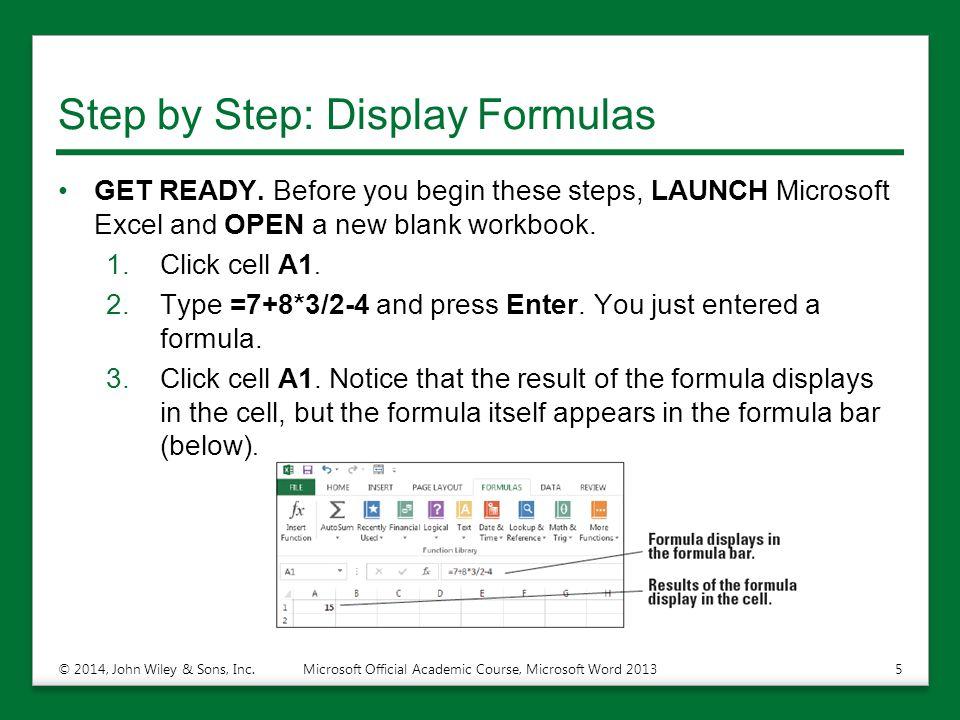 Step by Step: Display Formulas GET READY.