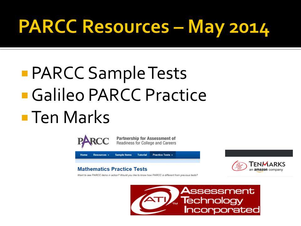  PARCC Sample Tests  Galileo PARCC Practice  Ten Marks