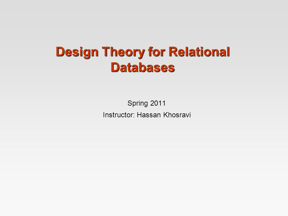 3.2 Chapter 3: Design Theory for Relational Database 3.1 Functional Dependencies 3.2 Rules About Functional Dependencies 3.3 Design of Relational Database Schemas 3.4 Decomposition: The Good, Bad, and Ugly 3.5 Third Normal Form 3.6 Multi-valued Dependencies 2