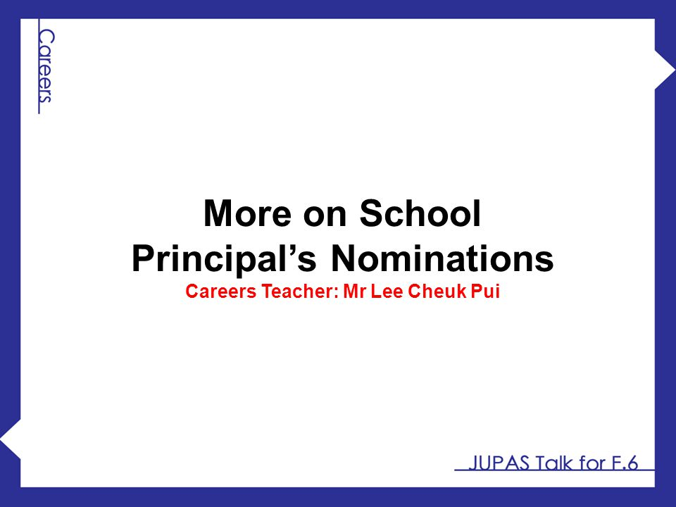 More on School Principal's Nominations Careers Teacher: Mr Lee Cheuk Pui