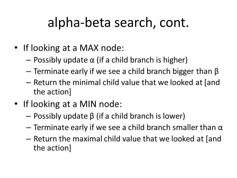 alpha-beta search, cont.
