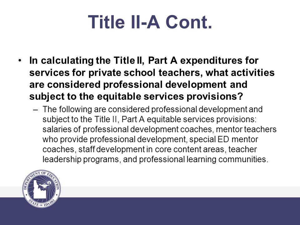 Title II-A Cont.