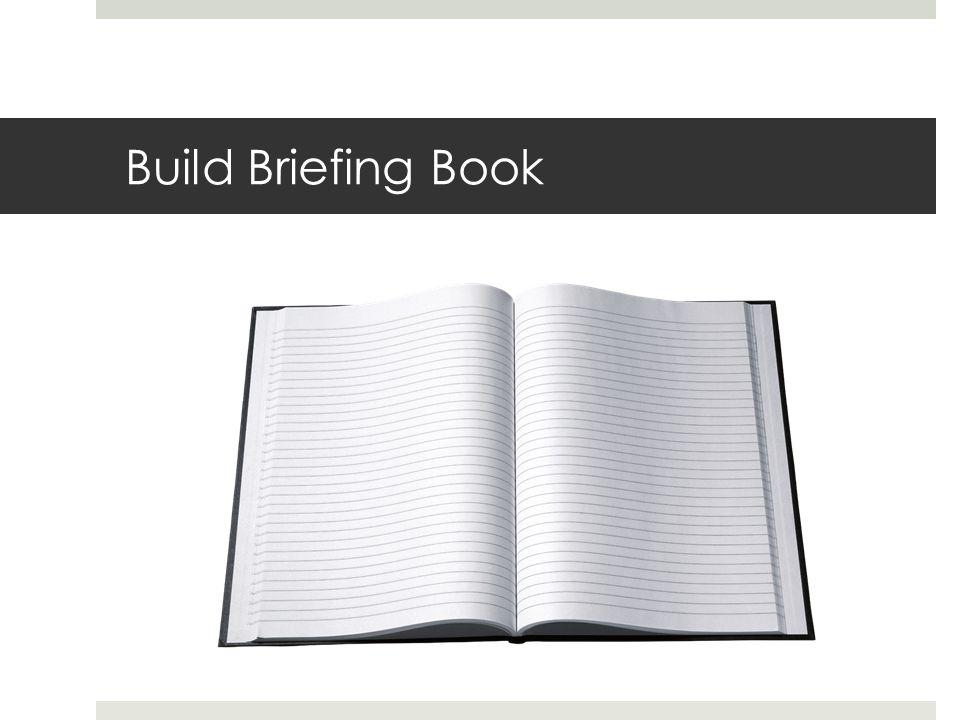 Build Briefing Book