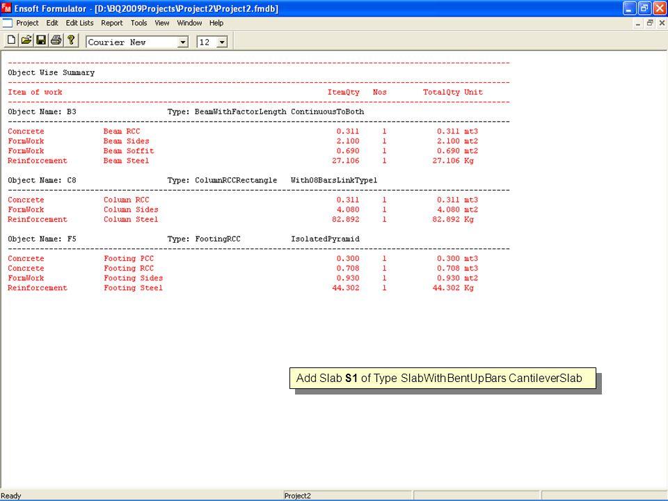 Add Slab S1 of Type SlabWithBentUpBars CantileverSlab