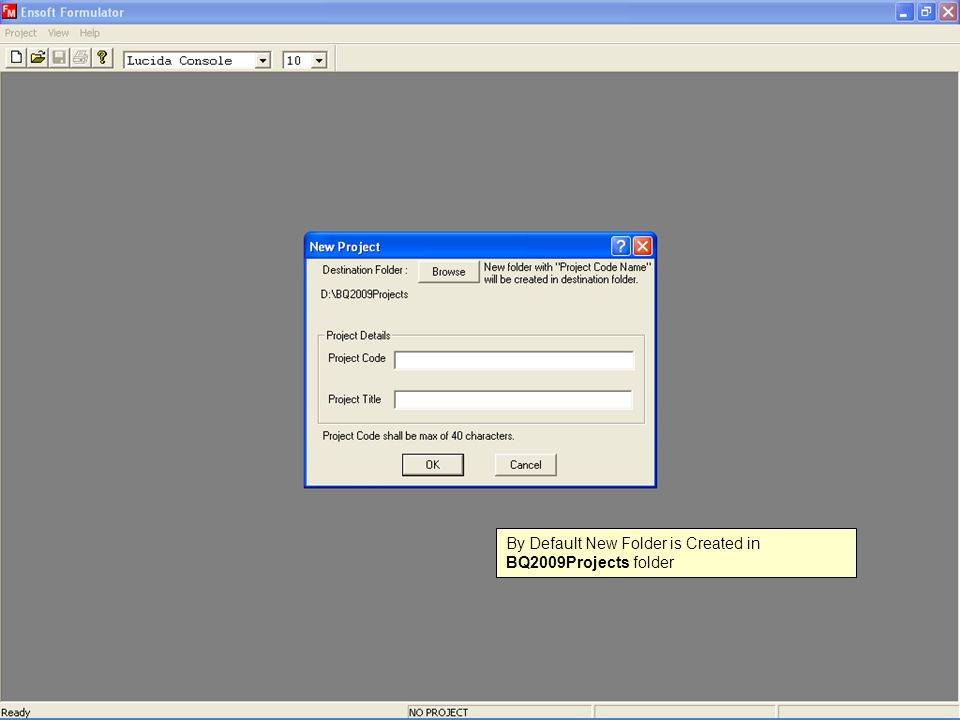 By Default New Folder is Created in BQ2009Projects folder