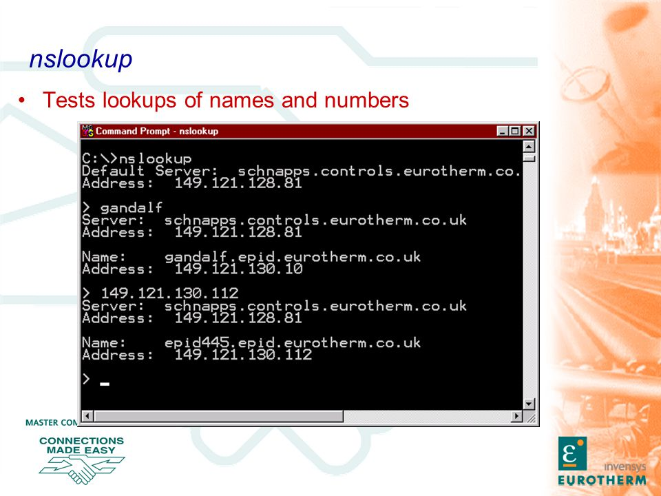 nslookup Tests lookups of names and numbers