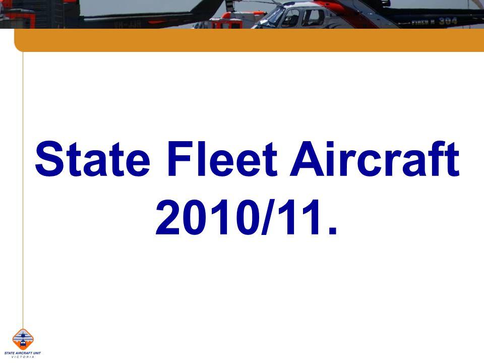 State Fleet Aircraft 2010/11.