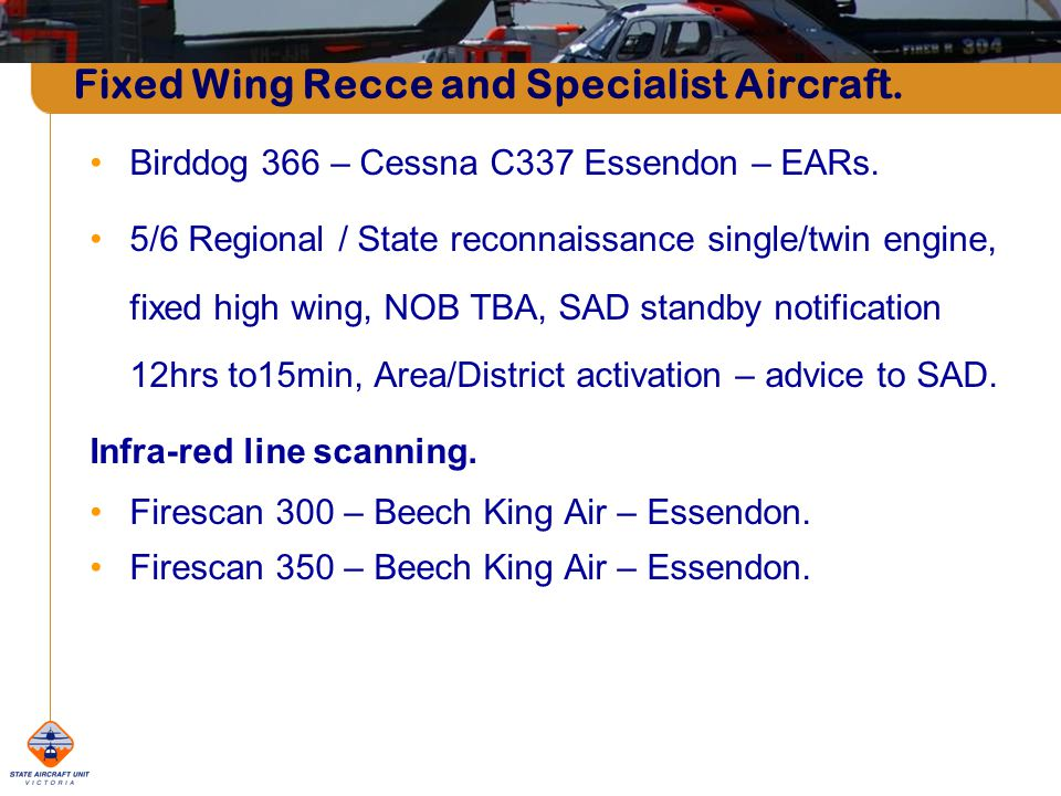 Fixed Wing Recce and Specialist Aircraft.Birddog 366 – Cessna C337 Essendon – EARs.