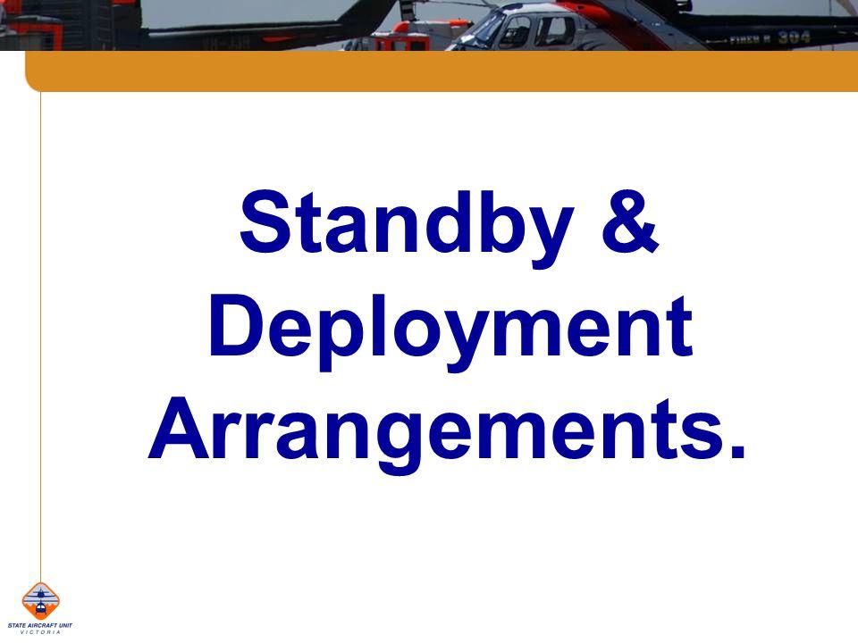 Standby & Deployment Arrangements.
