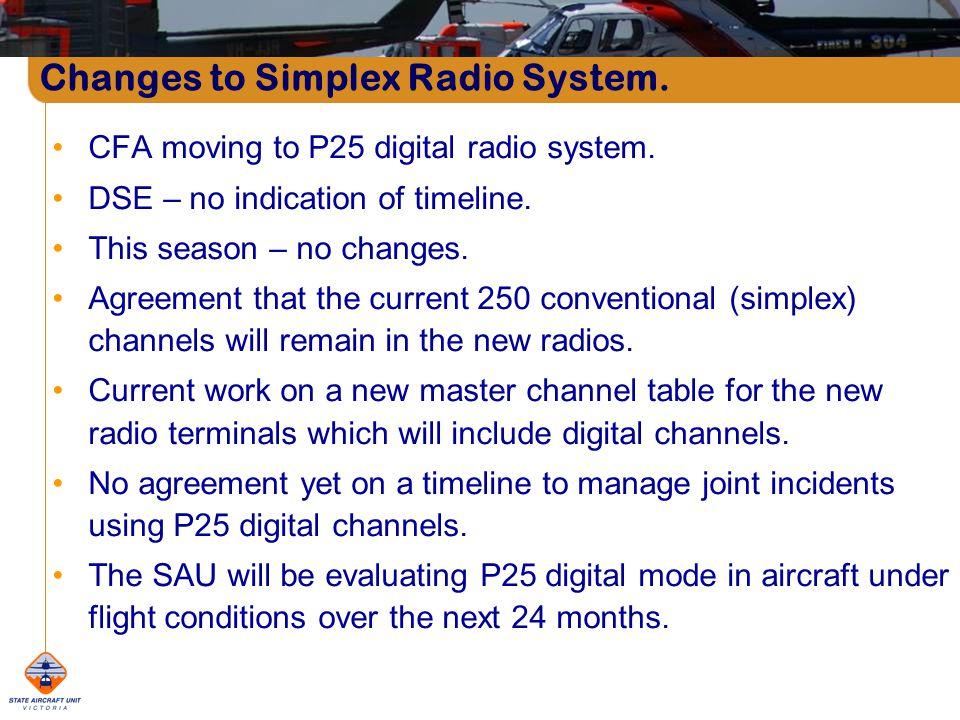 CFA moving to P25 digital radio system. DSE – no indication of timeline.