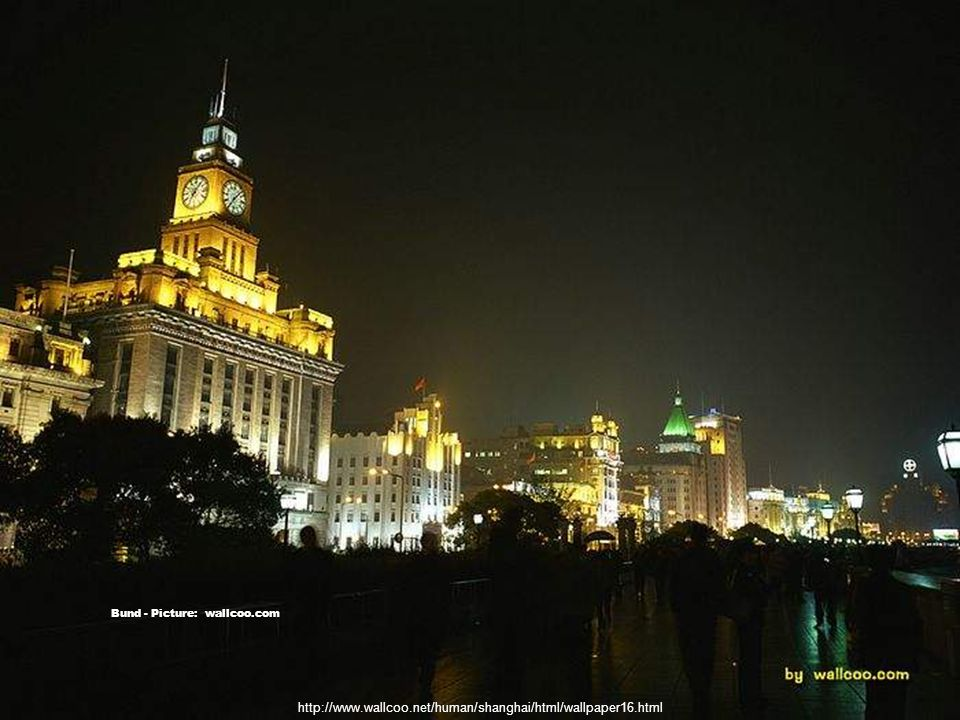 http://commons.wikimedia.org/wiki/File:TheBundNight3600ppx11.jpg Bund - Picture: Fastily 36/60