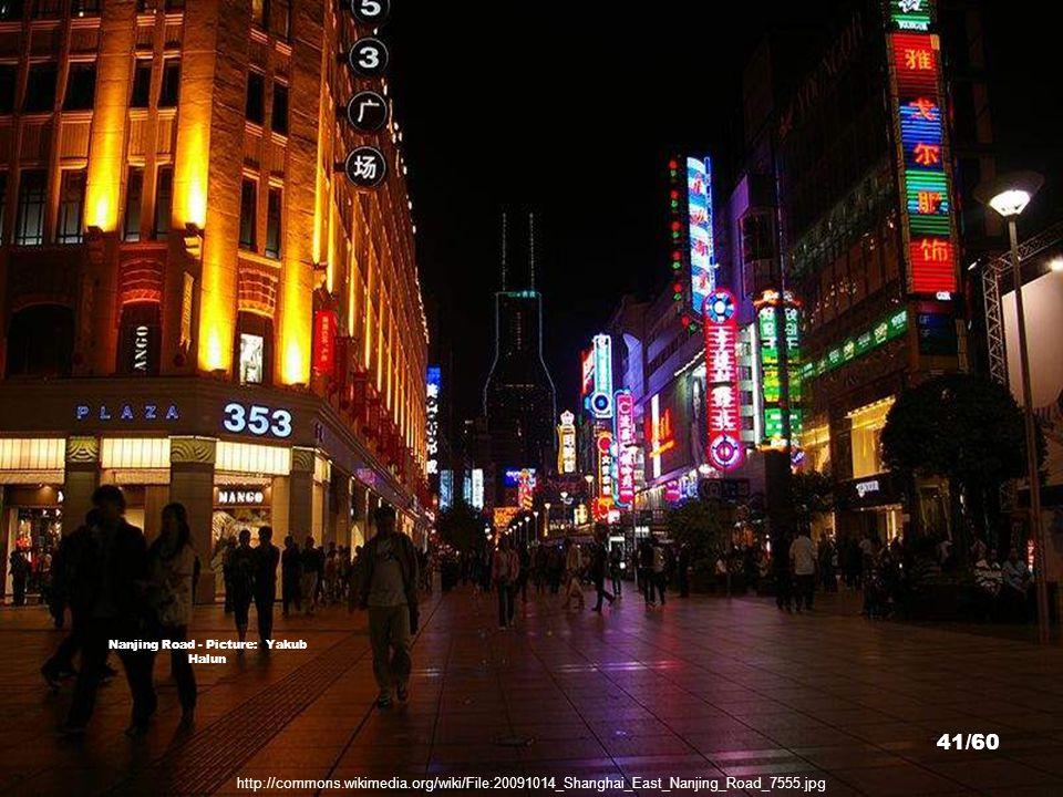 http://commons.wikimedia.org/wiki/File:Shanghai_Puxi_Night.jpg Puxi - Picture: Jakob Montrasio 40/60