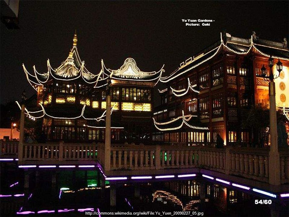 http://commons.wikimedia.org/wiki/File:Yuyuan_Garden-night.jpg Yu Yuan Gardens - Picture: Baycrest 53/60