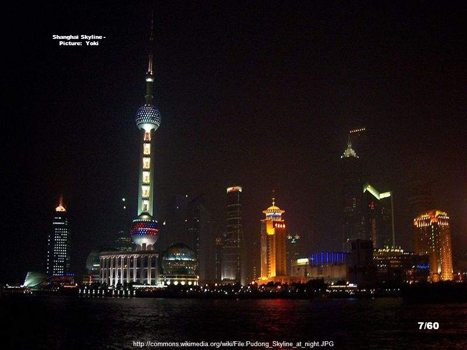 http://commons.wikimedia.org/wiki/File:Pudong_night.JPG Shanghai International Convention Center - Picture: Dennis Yuen 6/60