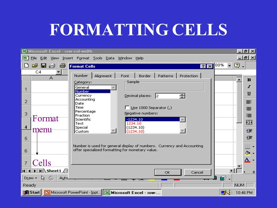 FORMATTING CELLS Format menu Cells