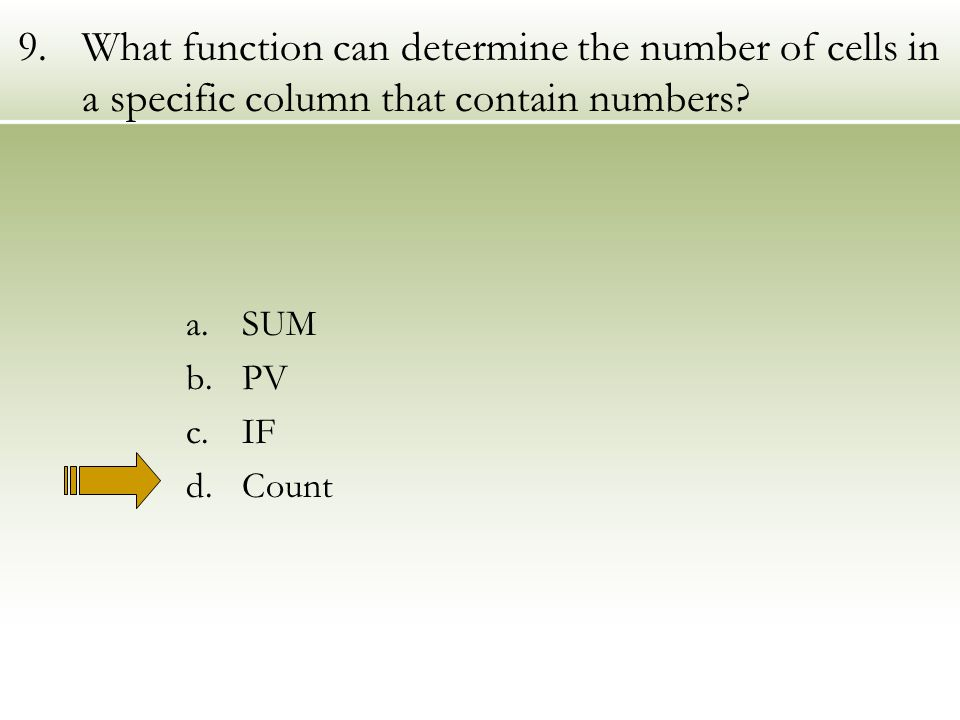 9.What function can determine the number of cells in a specific column that contain numbers.