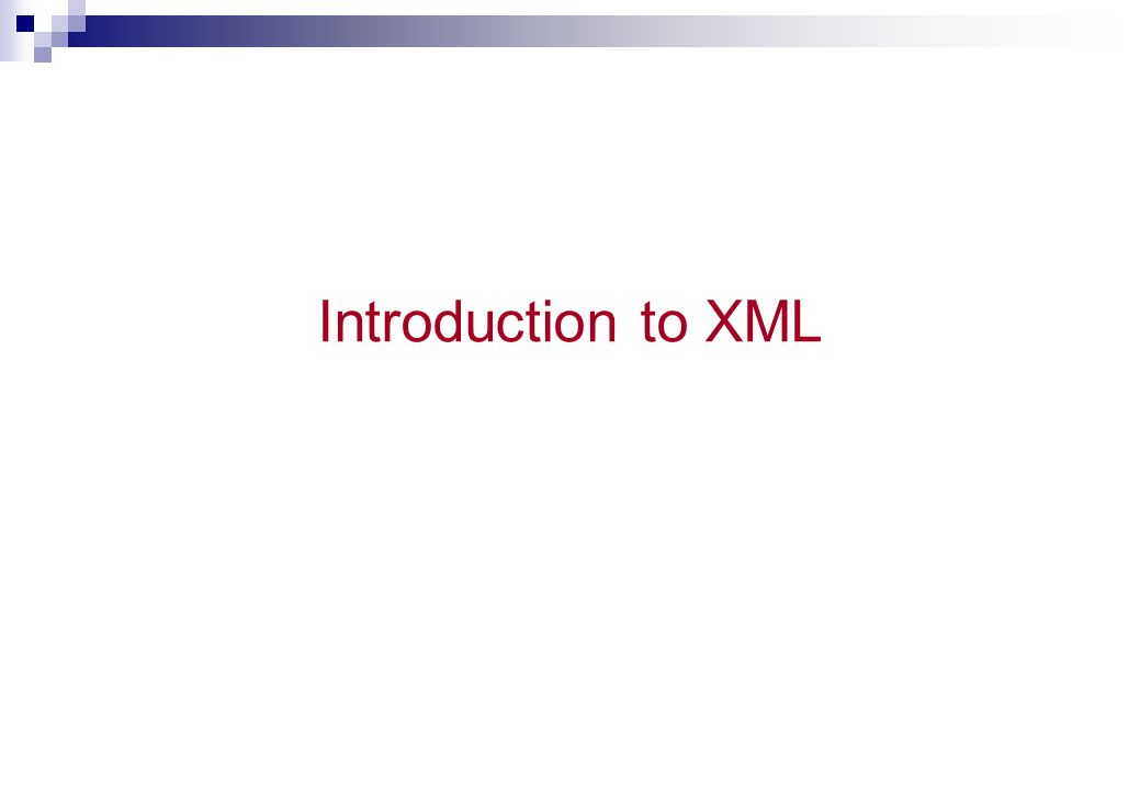 XML Validation XML with correct syntax is Well Formed XML XML validated against a DTD is Valid XML
